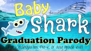 Baby Shark Graduation Parody Kinder Pre-K