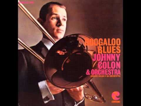 Johnny colon mira ven aca Latin boogaloo from Boogaloo Blues