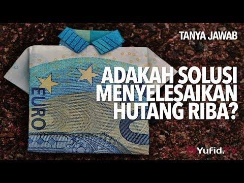 Tanya Jawab: Adakah Solusi Menyelesaikan Hutang Riba? - Ustadz DR Sofyan Fuad Baswedan, MA.