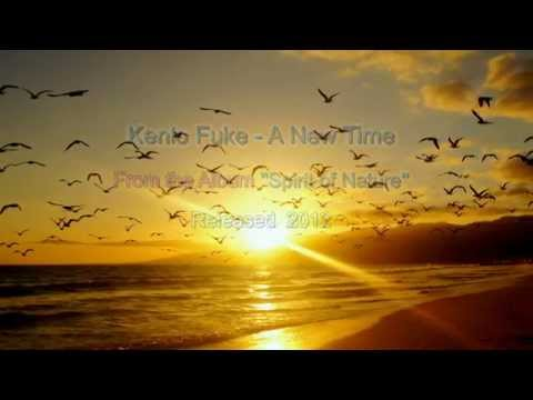 Kenio Fuke - A New Time  Cd: Spirit Of Nature  2012 video