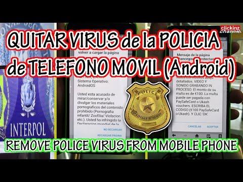 ¡ATENCION a ESTAFA! COMO ELIMINAR VIRUS POLICIA de TELEFONO ANDROID COMO QUITAR REMOVE POLICE VIRUS