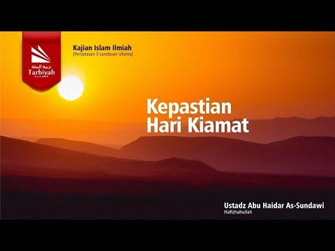 Kepastian Hari Kiamat | Al-Uhsul Ats-Tsalatsah