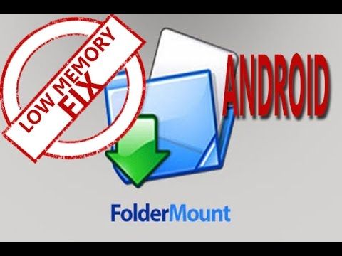 Folder Mount Review for Android(low memory fix)