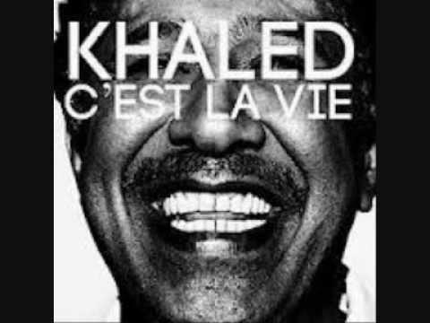 Khaled- C'est la vie