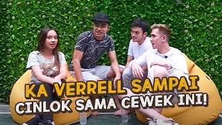 Download lagu KA VERRELL SAMPAI CINLOK SAMA CEWEK INI! GIMANA CERITANYA?