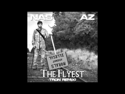 Nas - The Flyest feat. AZ (Tron Remix)