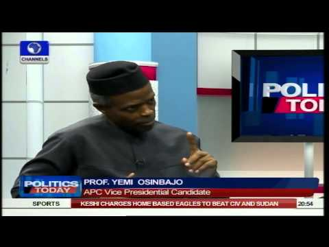 Politics Today: Nigerians Are Fed Up But APC 'Will' Bring Change - Osinbajo Pt5