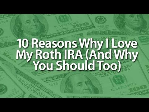 10 Reasons Why I Love The Roth IRA | Bible Money Matters