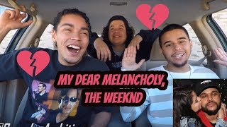THE WEEKND - My Dear Melancholy, (FULL EP) REACTION REVIEW