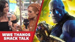 WWE Superstar Becky Lynch Trains IGN Hosts to Smack Talk as Thanos - Comic Con 2018