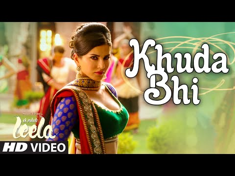 'khuda Bhi' Video Song | Sunny Leone | Mohit Chauhan | Ek Paheli Leela video