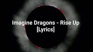 Download Lagu Imagine Dragons - Rise Up [Lyrics] Gratis STAFABAND