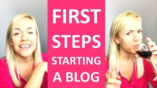 First Steps to Starting a Blog