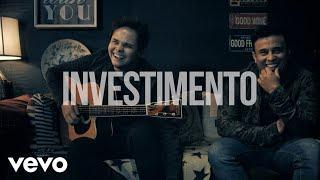 Matheus & Kauan - Investimento