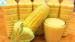 SỮA BẮP | Cách nấu sữa bắp đơn giản thơm ngon bổ dưỡng | Bếp Của Vợ