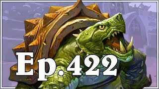 Funny And Lucky Moments - Hearthstone - Ep. 422