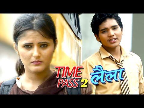 TIME PASS 2 - लैला - Superhit Haryanvi Song - Anjali Raghav New Song - Haryana Hits