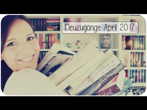 NEUZUGÄNGE April 2017 Bookhaul | melodyofbooks