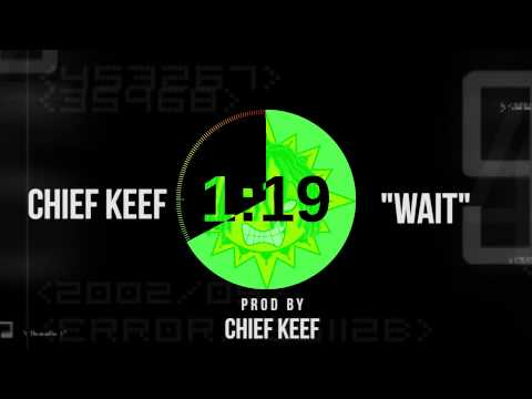 Audio: Chief Keef – Wait