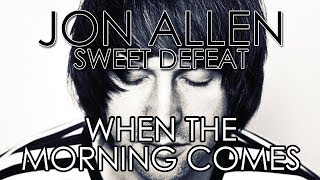 Jon Allen - When the Morning Comes (feat. Amy Smith)