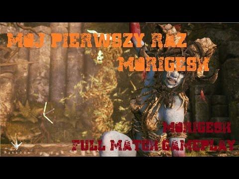 PARAGON #45 - MÓJ PIERWSZY RAZ MORIGESH (GAMEPLAY MORIGESH PL)