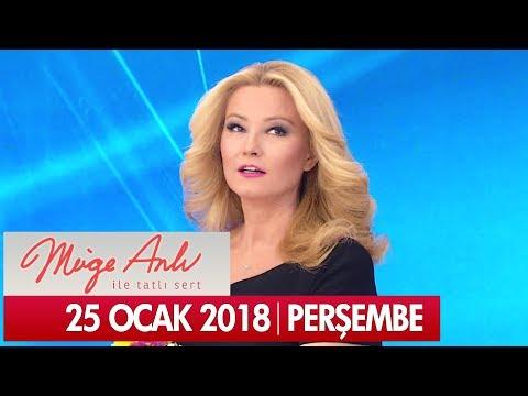 Müge Anlı ile Tatlı Sert 25 Ocak 2018 - Tek Parça