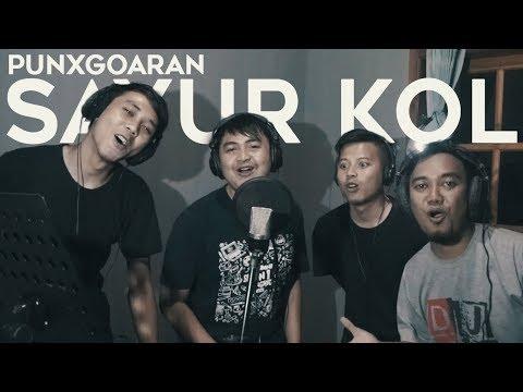 Sayur Kol - Punxgoaran (Dody & Friends COVER)
