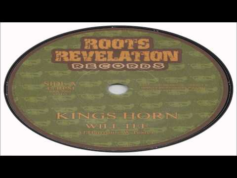 Will Tee-Kings Horn (Roots Revelation Records)