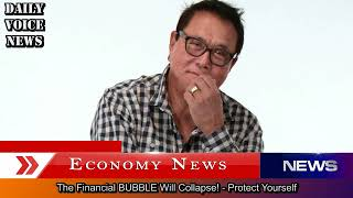 Robert Kiyosaki - The BUBBLE Will Burst! - Protect Yourself From The Coming Financial Crisis 2018