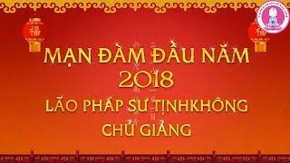 Lão Hòa Thượng Tịnh Không Khai Thị Chúc Tết 2018 DL