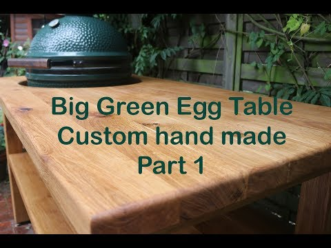 Grilltisch aus Eiche für Big Green Egg / Big Green Egg BBQ Table from Oak –Part 1 -  diy