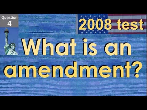 4. What is an amendment? (Distance Learning Project for Citizenship Test Practice w/ Examples)