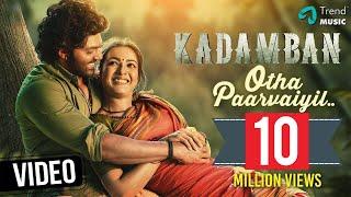 #Kadamban - Otha Paarvaiyil Video Song    Yuvan Shankar Raja   Arya, Catherine   Trend Music