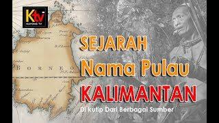 Download Lagu TERUNGKAP !! Asal Usul Nama pulau Kalimantan atau pulau dayak ini membuat kamu terkagum Gratis STAFABAND