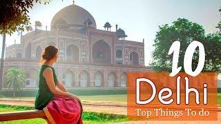 TOP THINGS TO DO DELHI INDIA | TRAVEL VLOG IV