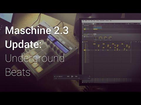 Maschine 2.3 Update - Underground House Beats
