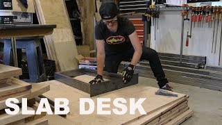 Building a Modern Slab Desk