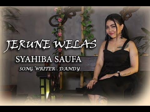 Download JERUNE WELAS - SYAHIBA SAUFA   Mp4 baru