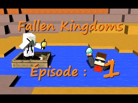Fallen Kingdoms Saison 1 : Épisode 1 Minecraft