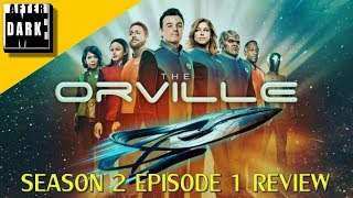Orville Season 2 Episode 1 Review - MEAD Live