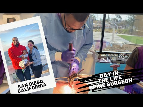Day in the Life of a Spine Surgeon | San Diego, California