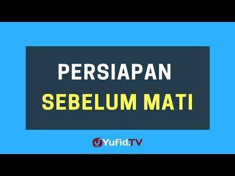 Persiapan Sebelum Mati – Poster Dakwah Yufid TV