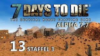 7 Days to Die #13 - Die Bathöhle [Staffel 3] [Deutsch] [HD+] [Let's Play Together]