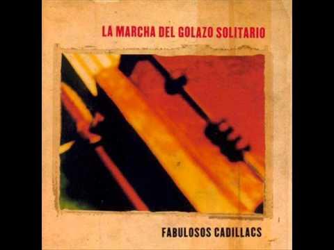 Los Fabulosos Cadillacs - La Vida