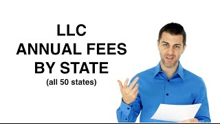 LLC Annual Fees by State