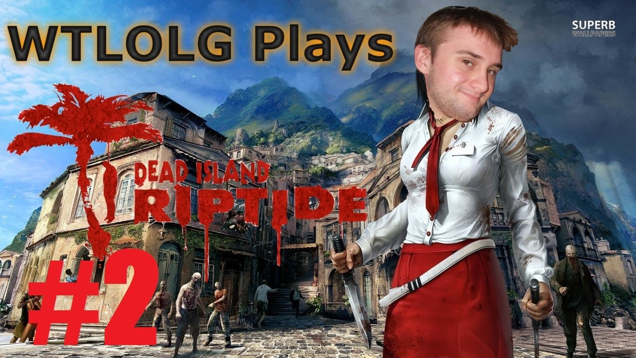 Bleach Dead Island Dead Island Riptide 2