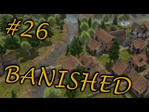 Banished: A New City Ep. 26