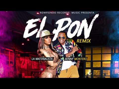 La Materialista Ft Benny Montero - El Pon Remix ( Audio Oficial )