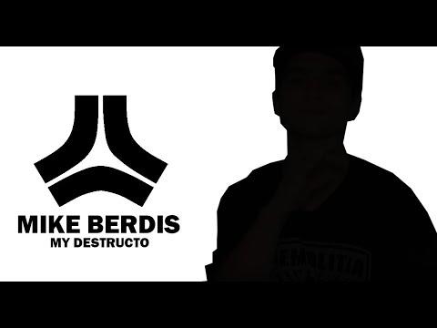 Mike Berdis - My Destructo