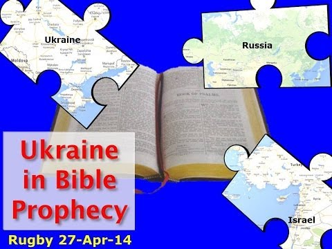 Russia & Ukraine what will happen next - Bible Prophecy reveals the answer Christadelphians